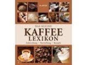 Das kleine Kaffee-Lexikon