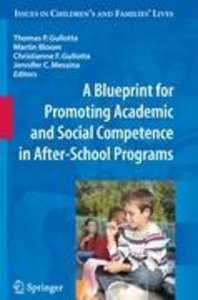 A Blueprint for Promoting Academic and Social Competence in Afte