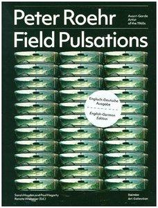 Peter Roehr: Fiel Pulsations