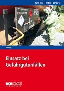 Einsatz bei Gefahrgut-Unfällen