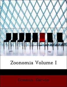 Zoonomia Volume I