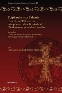 Epiphanius Von Salamis, Uber Die Zwolf Steine Im Hohepriesterlic