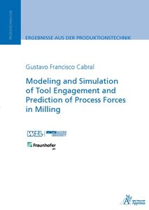 Modeling and Simulation of Tool Engagement and Prediction of Pro