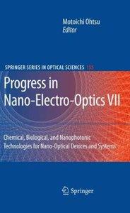 Progress in Nano-Electro-Optics VII