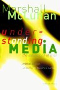 Understanding Media. Critical Edition