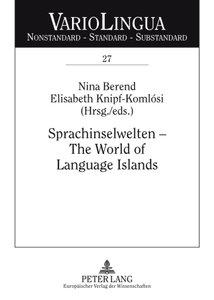 Sprachinselwelten - The World of Language Islands