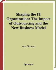 Shaping the IT Organization