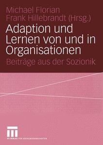 Adaption und Lernen von und in Organisationen