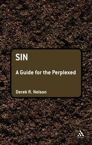 Sin: A Guide for the Perplexed