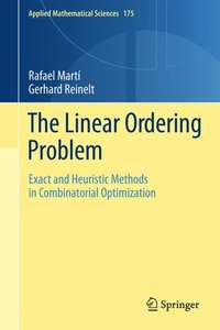 The Linear Ordering Problem