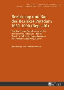 Bezirkstag und Rat des Bezirkes Potsdam 1952-1990 (Rep. 401)