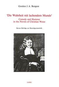 \'Die Wahrheit Mit Lachendem Munde\': Comedy and Humour in the N