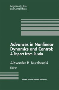 Advances in Nonlinear Dynamics and Control: A Report from Russia