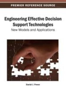 Engineering Effective Decision Support Technologies: New Models