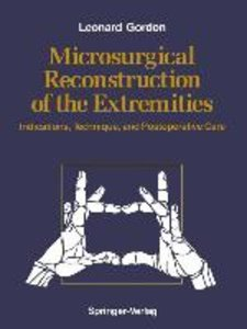 Microsurgical Reconstruction of the Extremities
