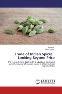 Trade of Indian Spices : Looking Beyond Price