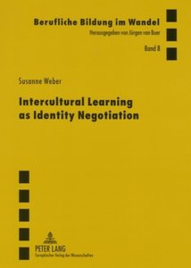 Intercultural Learning as Identity Negotiation