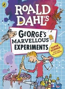 Roald Dahl: George\'s Marvellous Experiments