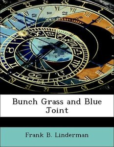 Bunch Grass and Blue Joint
