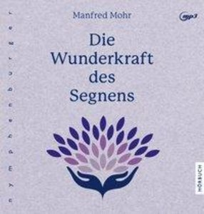 Mohr, M: Wunderkraft des Segnens/CD