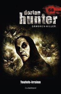 Dorian Hunter 68. Teufels-Irrsinn