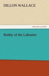 Bobby of the Labrador