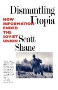 Dismantling Utopia