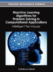 Machine Learning Algorithms for Problem Solving in Computational