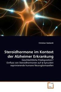 Steroidhormone im Kontext der Alzheimer Erkrankung