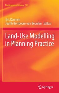 Land-Use Modelling in Planning Practice