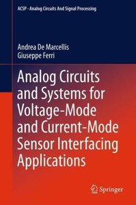 Analog Circuits and Systems for Voltage-Mode and Current-Mode Se