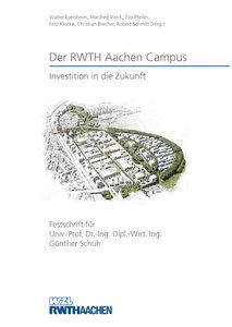 Der RWTH Aachen Campus - Investition in die Zukunft