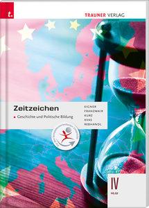 Zeitzeichen - Geschichte und Politische Bildung IV HLW
