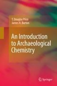 An Introduction to Archaeological Chemistry