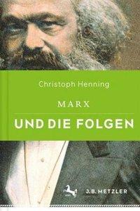 Marx und die Folgen