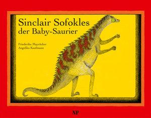 Sinclair Sofokles, der Baby-Saurier
