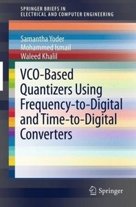 VCO-Based Quantizers Using Frequency-to-Digital and Time-to-Digi
