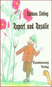 Rupert und Rosalie