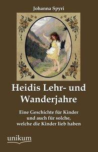 Heidis Lehr- und Wanderjahre