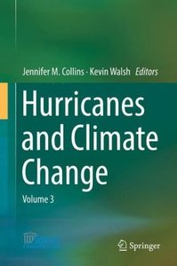 Hurricanes and Climate Change Volume 3