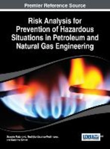 Risk Analysis for Prevention of Hazardous Situations in Petroleu