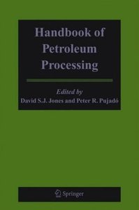 Handbook of Petroleum Processing