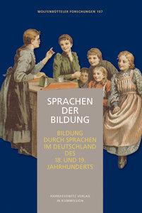 Sprachen der Bildung - Bildung durch Sprachen im Deutschland des