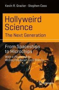 Hollyweird Science: The Next Generation