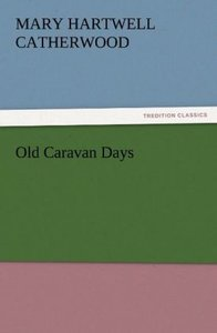 Old Caravan Days