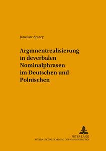 Argumentrealisierung in deverbalen Nominalphrasen im Deutschen u
