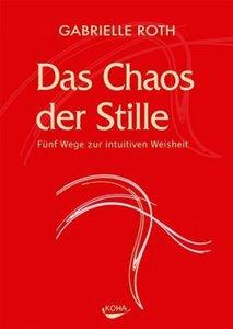 Roth, G: Chaos der Stille