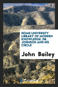 Home University Library of Modern Knowledge. Dr. Johnson and His