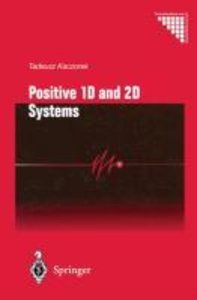 Positive 1D and 2D Systems