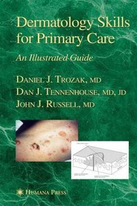 Dermatology Skills for Primary Care